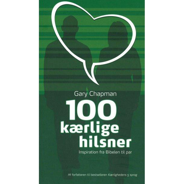 100 kærlige hilsner - af Gary Chapman
