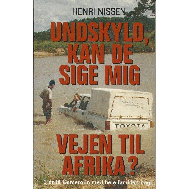 Undskyld, kan De sige mig vejen til Afrika? (E-bog)