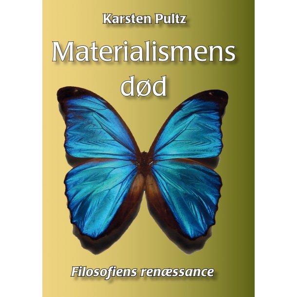 Materialismens død