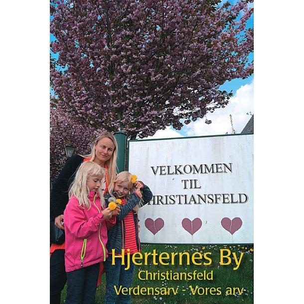 Hjerternes by - Christiansfeld - af Henri Nissen