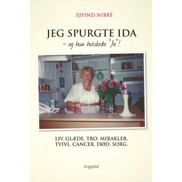 Jeg spurgte Ida - og hun hvisked ja - af Ejvind Nibre
