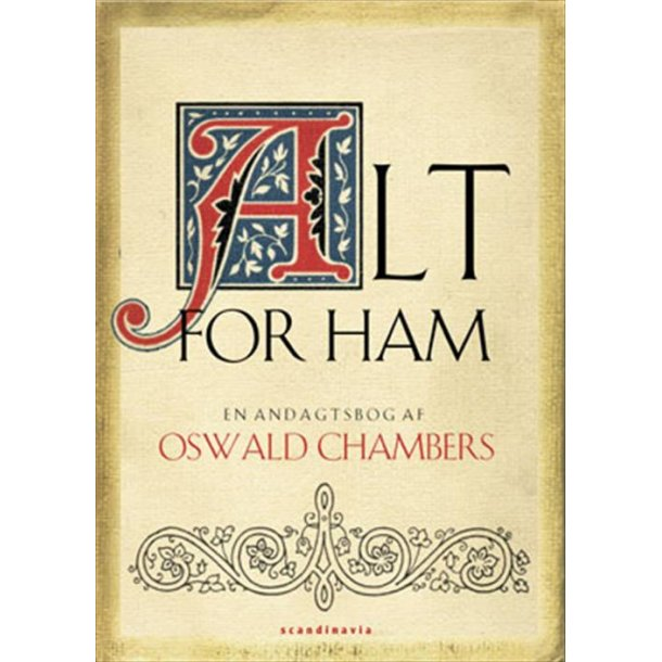 Alt for ham - af Oswald Chambers