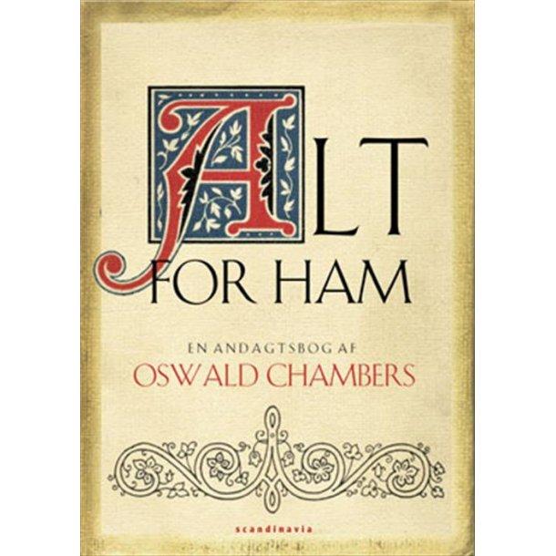 Alt for ham - af Oswald Chambers