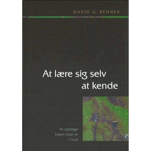 At lære sig selv at kende - af David G. Benner