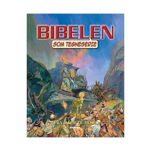 Bibelen som tegneserie GT2 - Fra Jakob til Moses - af Ben Alex