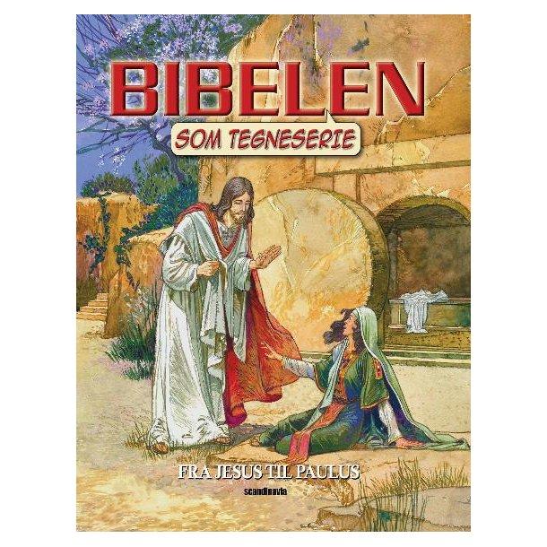 Bibelen som Tegneserie NT3 - Fra Jesus til Paulus - af Ben Alex