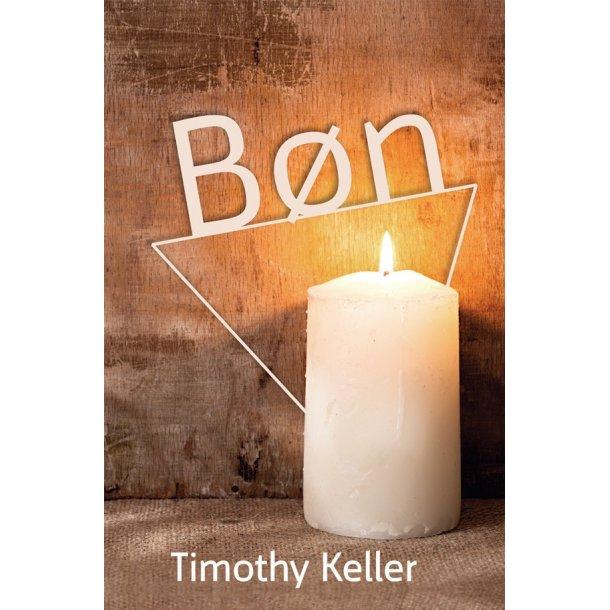 Bøn - af Timothy Keller