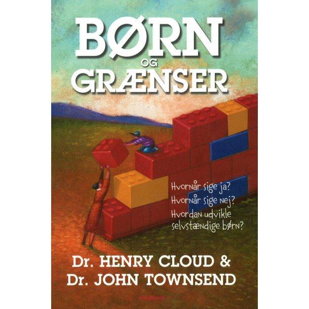 Børn og Grænser - af Henry Cloud & John Townsend