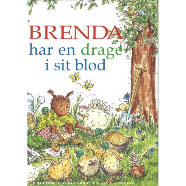 Brenda har en drage i sit blod