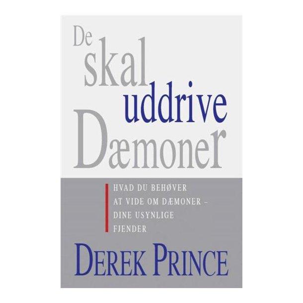 De skal uddrive dæmoner - af Derek Prince