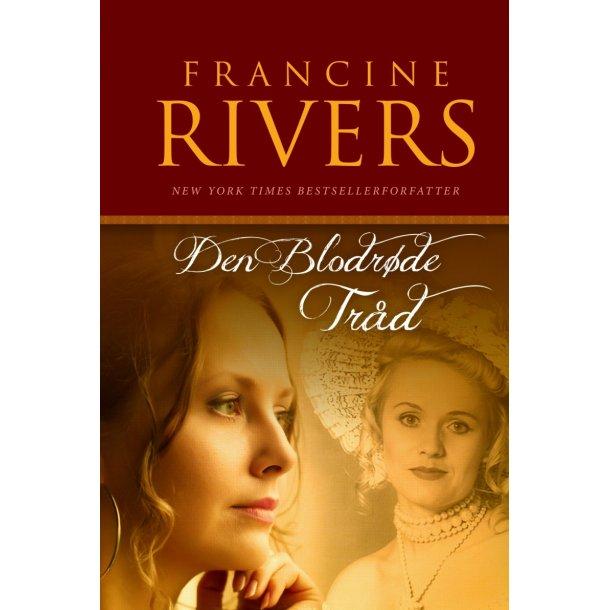 Den Blodrøde Tråd - af Francine Rivers