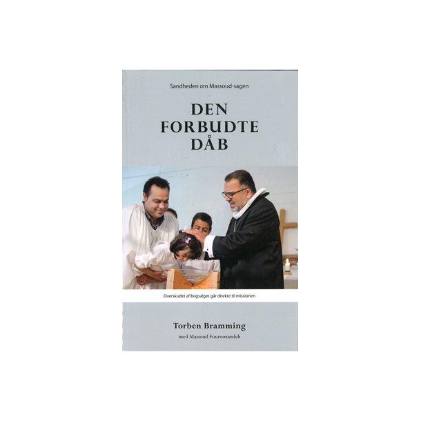 Den forbudte daab - af M. Fouroozandeh & T. Bramming