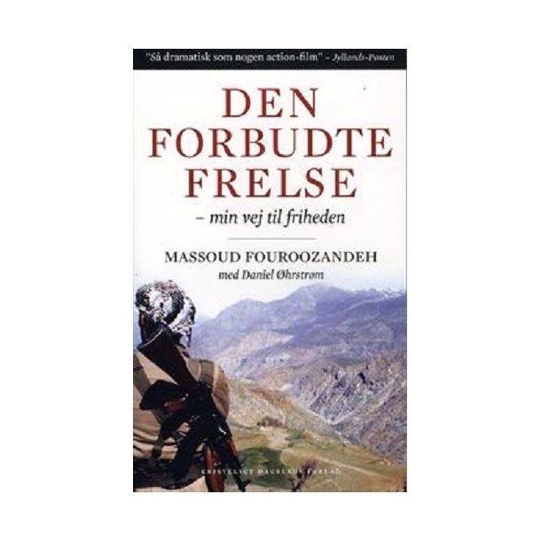 Den forbudte frelse - af M. Fouroozandeh og D. Øhrstrøm