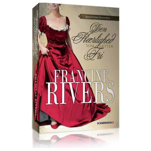 Den kærlighed som sætter fri - af Francine Rivers