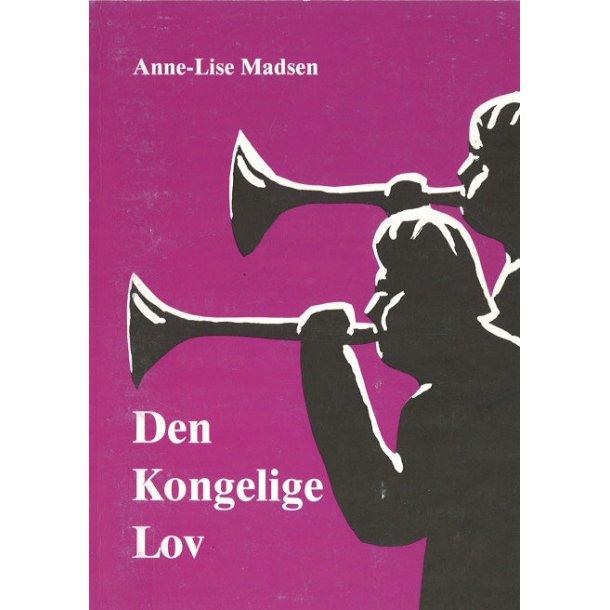 Den Kongelige Lov - af Anne-Lise Madsen