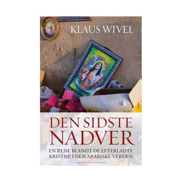 Den sidste Nadver - af Klaus Wivel