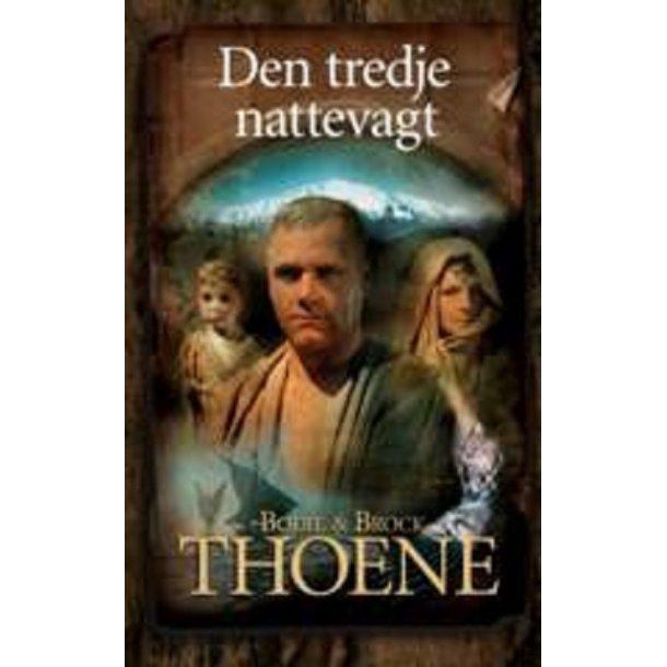 Den tredje Nattevagt - af Bodie & Brock Thoene