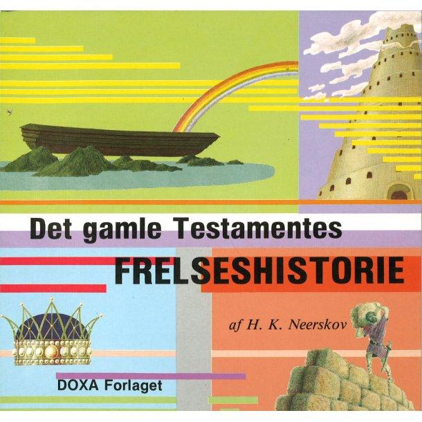 Det Gamle Testamentes Frelseshistorie - af Hans Kristian Neerskov
