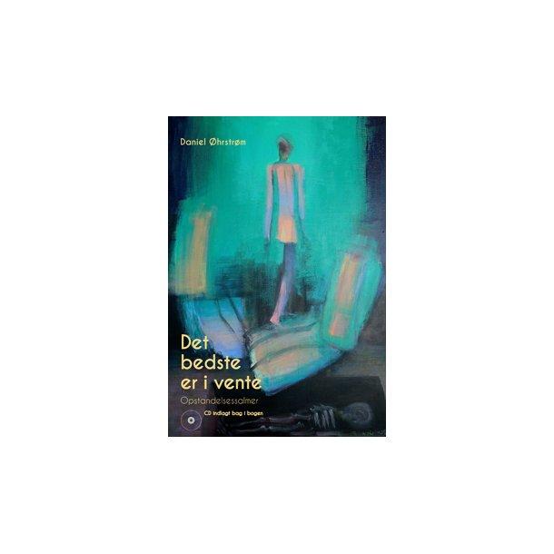 Det bedste er i vente (BOG + CD) - af Daniel Øhrstrøm