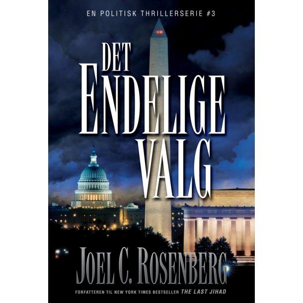 Det endelige valg - af Joel C Rosenberg