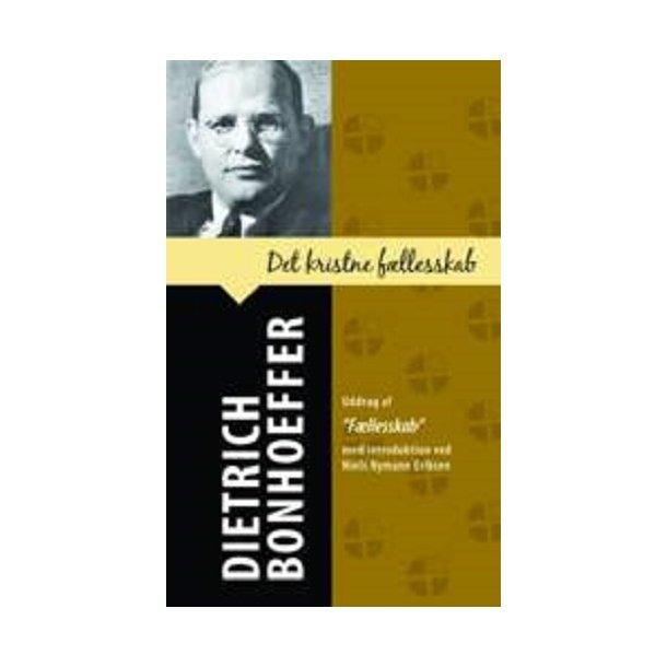 Det kristne fællesskab - af Dietrich Bonhoeffer