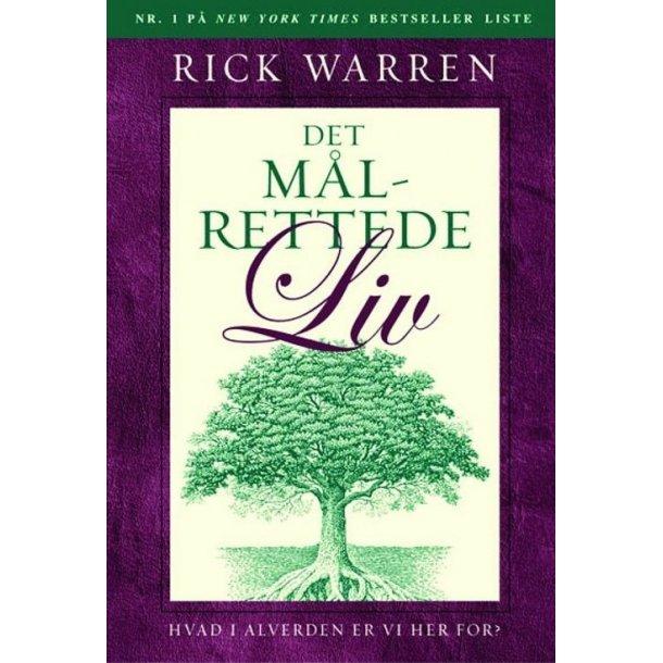 Det målrettede liv - af Rick Warren