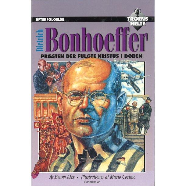 Dietrich Bonhoeffer - Præsten der fulgte Kristus i døden