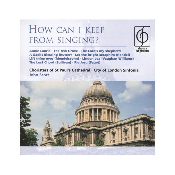 How can I keep from singing? - St. Pauls Kor - London Symfoni