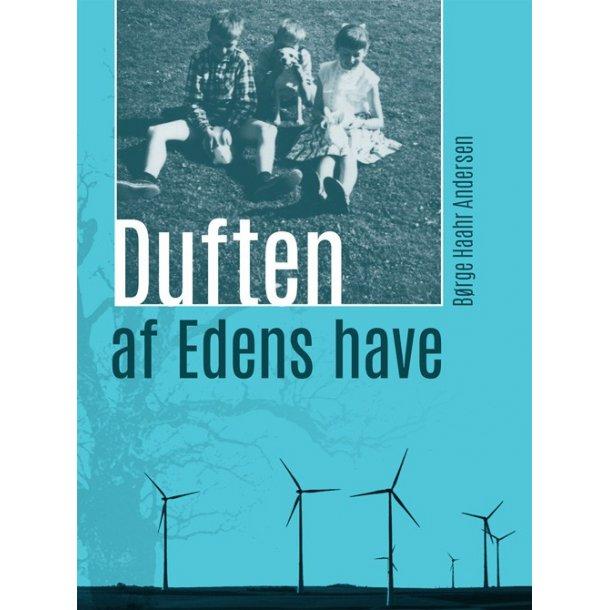 Duften af Edens Have - af Børge Haahr Andersen