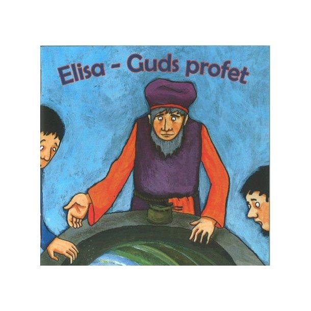 Elisa - Guds profet