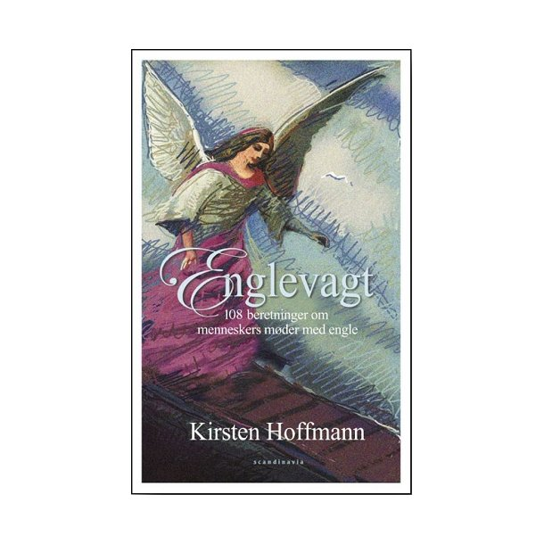 Englevagt - af Kirsten Hoffmann