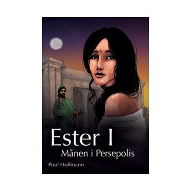 Ester I - Månen i Persepolis