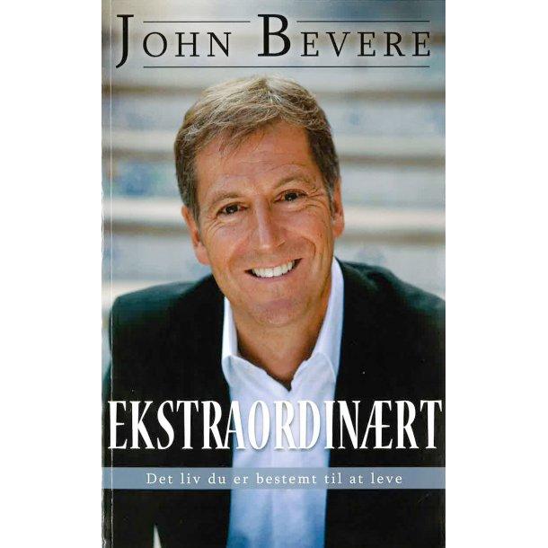 Et ekstraordinært liv - Af John Bevere