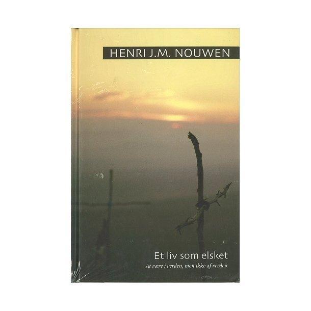 Et liv som elsket - af Henri Nouwen