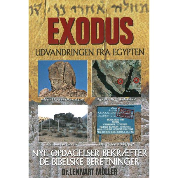 EXODUS - Udvandringen fra Egypten - af Dr. Lennart Möller