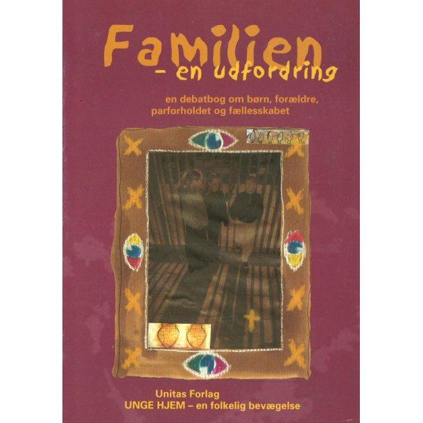 Familien - en udfordring - af Henrik Sommer