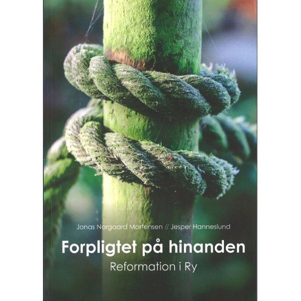 Forpligtet på hinanden - Reformationen i Ry