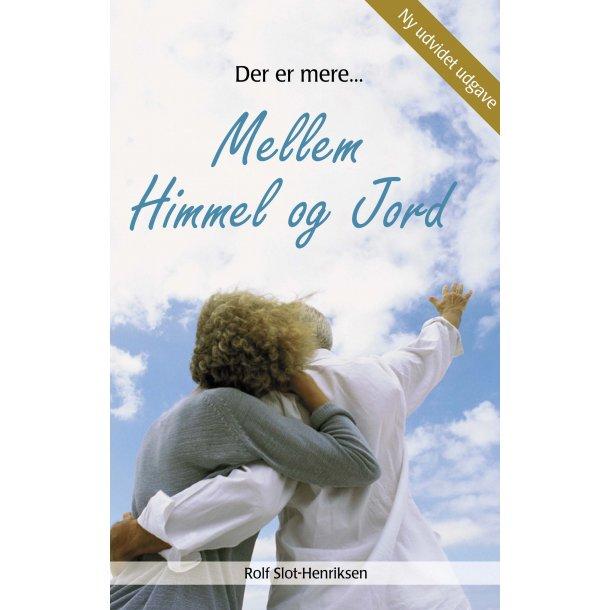 Der er mere mellem himmel og jord - af Rolf Slot-Henriksen
