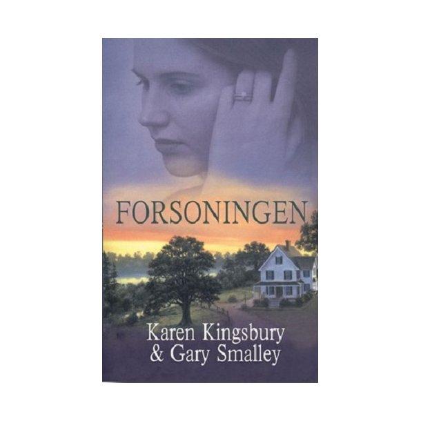 Forsoningen - af Karen Kingsbury og Gary Smalley