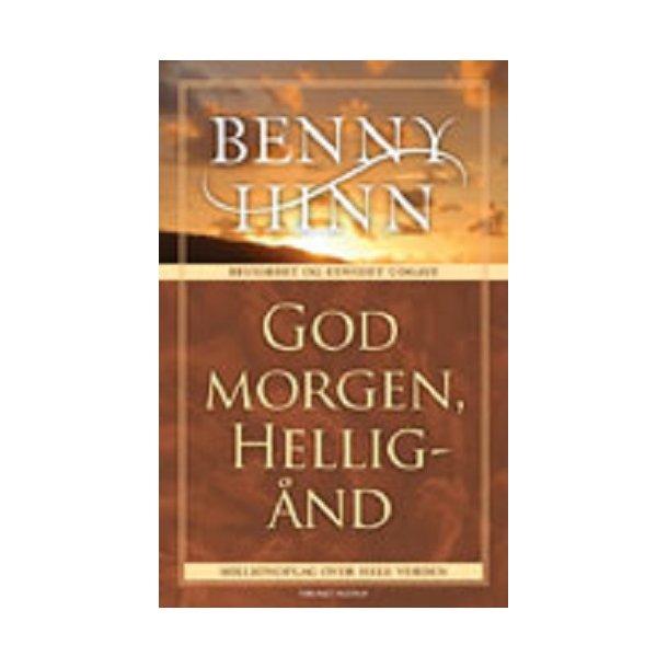 God Morgen Helligånd - af Benny Hinn