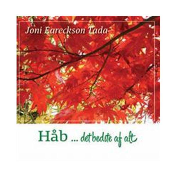Håb... det bedste af alt af Joni Eareckson Tada