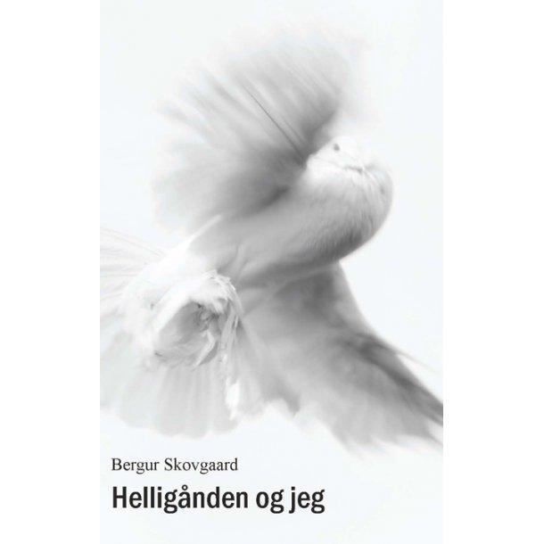 TILBUD! Helligånden og jeg + Tilbedelse - af Bergur Skovgaard