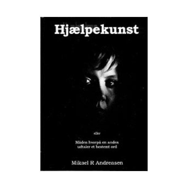 Hjælpekunst - af Mikael R. Andreasen
