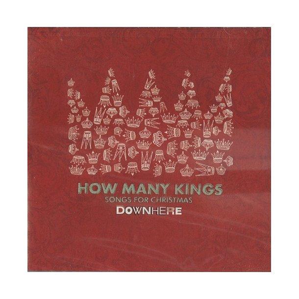 How many kings (CD) - Downhere
