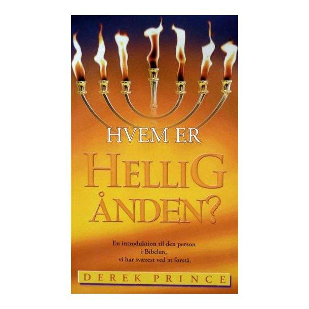 Hvem er Helligånden? af Derek Prince