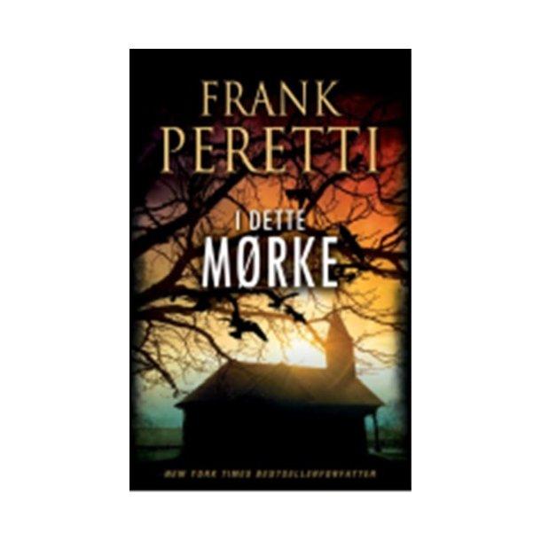 I dette mørke - af Frank Peretti