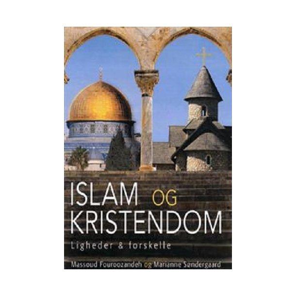 Islam og Kristendom - af M. Fouroozandeh og M. Søndergaard