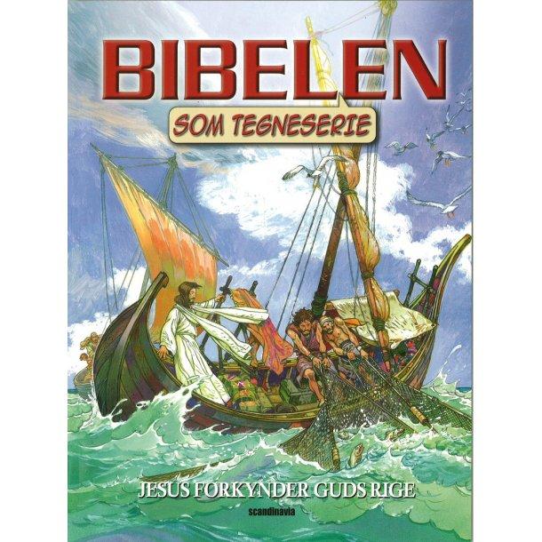 Bibelen som Tegneserie NT2 - Jesus forkynder Guds Rige - af Ben Alex