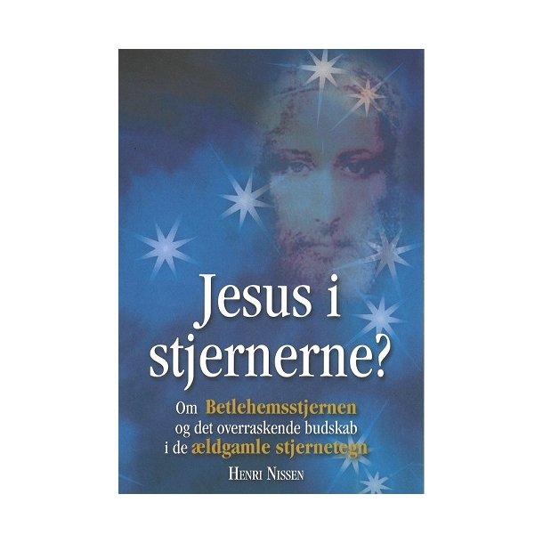 Jesus i stjernerne - af Henri Nissen