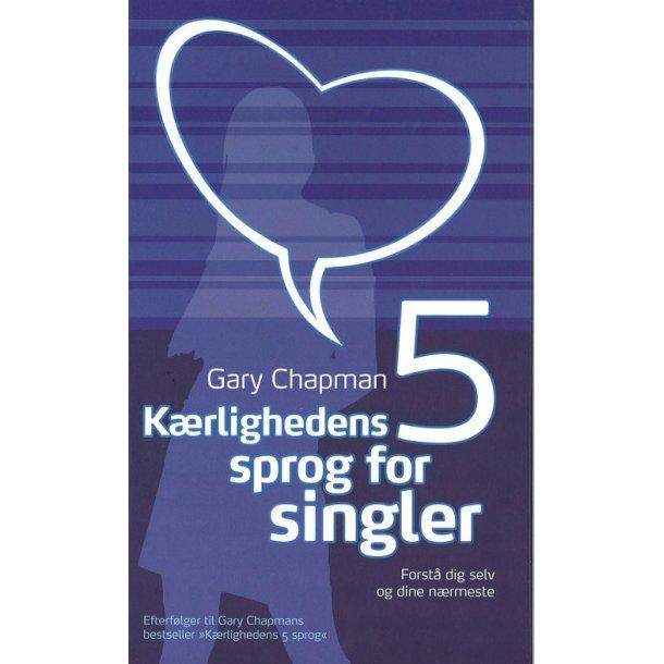 Kærlighedens 5 sprog for singler - af Gary Chapman